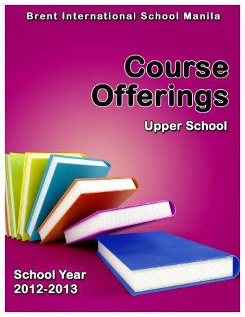 Upper School – Course Offerings 2012-2013 - Brent International ...