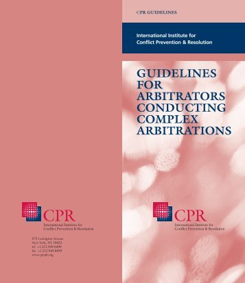 guidelines for arbitrators conducting complex arbitrations