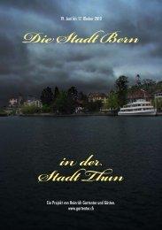 Die Stadt Bern in der Stadt Thun - Heinrich Gartentor