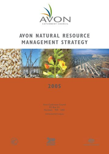 avon natural resource management strategy 2005 - Wheatbelt NRM