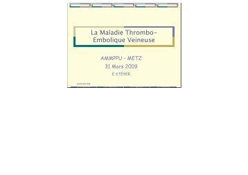 La Maladie Thrombo-Embolique Veineuse - ammppu