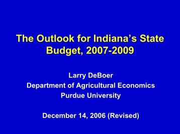 The Outlook for Indiana's State Budget, 2007-2009 - Purdue ...