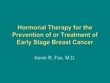 Hormonal Therapy for the Prevention of or Treatment of Early Stage ...