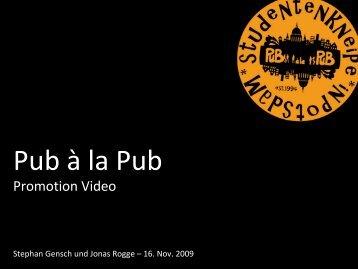Pub à la Pub Promotionvideo Stephan Gensch und Jonas Rogge