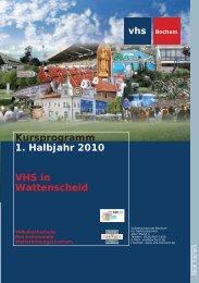 Kursprogramm 1. Halbjahr 2010 VHS in ... - Volkshochschule Bochum