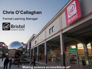 Bristol Science Centres - British Council Schools Online