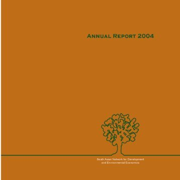 Annual Report 2004 - South Asian Network for Development and ...