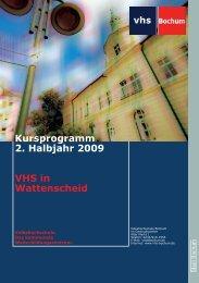 Kursprogramm 2. Halbjahr 2009 VHS in ... - Volkshochschule Bochum