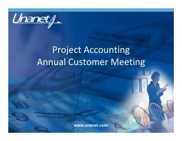 Project Accounting Annual Customer Meeting - Unanet Technologies