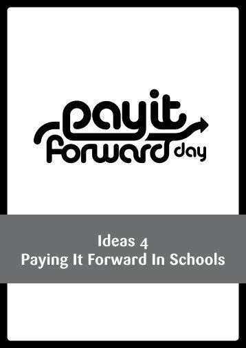 Ideas 4 Paying It Forward In Schools - Pay It Forward Day
