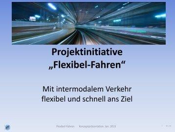 """""""Flexibel-Fahren"""""""