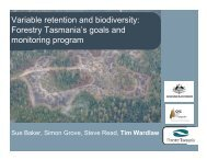 Forestry Tasmania's goals and monitoring program - Old Forests ...
