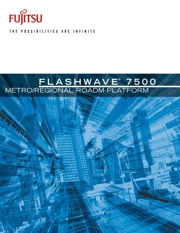 Flashwave® 7500 Overview - JM Fiber Optics, Inc.