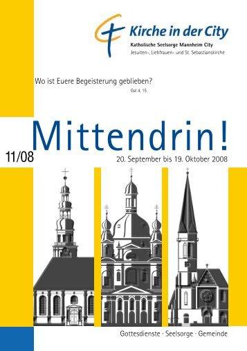 20. September bis 19. Oktober 2008 Wo ist Euere ... - Kirche in der City