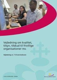 Vejledning om kvalitet, tilsyn, tilskud til frivillige ... - Social