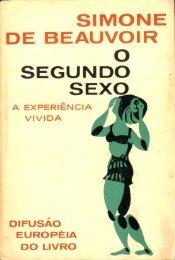 O Segundo Sexo - A Experiência Vivida - Vol.2