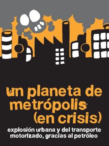 Un planeta de metrópolis (en crisis). - Ciudades para un Futuro más ...