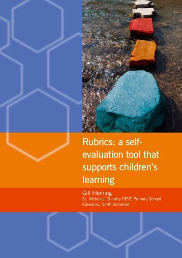 Rubrics: a self- evaluation tool that supports children's ... - CUREE