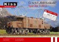 """Ge 6/6 I """"RhB Krokodil"""" Spur 2m 1:22,5 - Kiss Modellbahnen"""