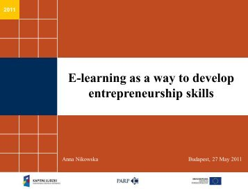 2011 E-learning as a way to develop entrepreneurship skills
