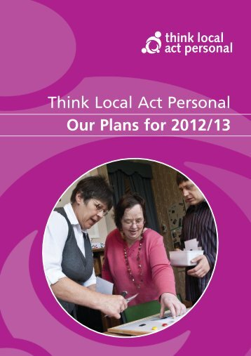 work programme for 2012/13 - Think Local Act Personal