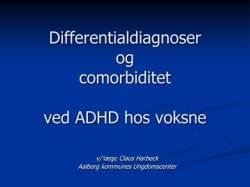 Differentialdiagnoser og comorbiditet ved ADHD hos voksne