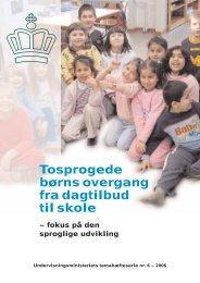 Tosprogede børns overgang fra dagtilbud til skole - Siden kunne ...