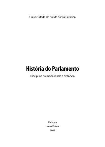 História do Parlamento - Unisul