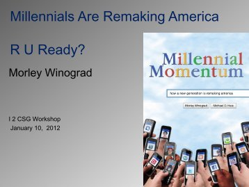 Millennials Are Remaking America RU Ready? - Common Solutions ...