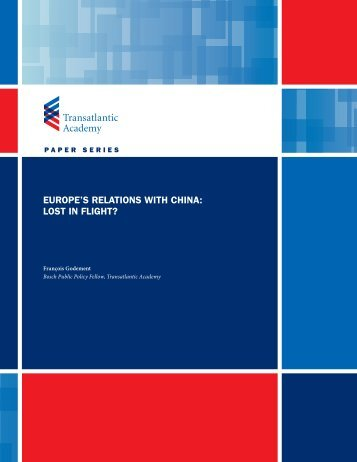 europe's relations with china: lost in flight? - Transatlantic Academy