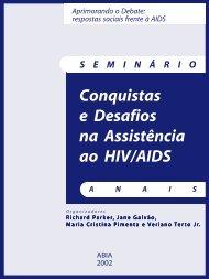 Conquistas e Desafios na Assistência ao HIV/AIDS - Abia