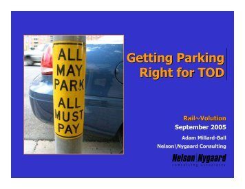Getting Parking Right for Transit Oriented Development - Rail~Volution