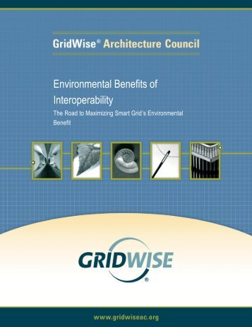 Environmental Benefits of Interoperability - GridWise® Architecture ...