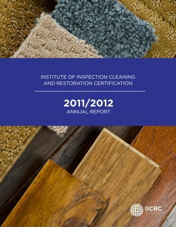 2011-2012 Annual Report - IICRC