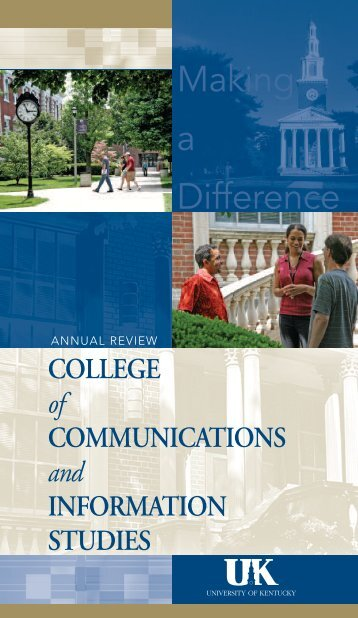 Making a Difference - College of Communication and Information ...