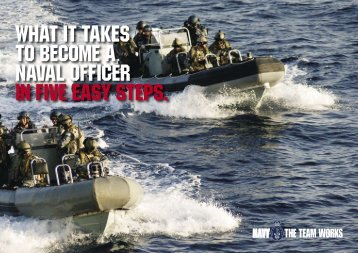 WHaT IT TaKES TO bEcOmE a naval OffIcEr In fIvE EaSy STEPS.