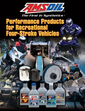 Performance Products for Recreational Four ... - Amsoil Synthetic Oil