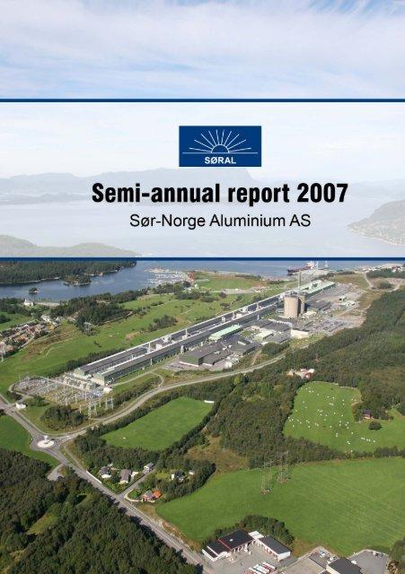 HALF YEAR 2007 - Sør-Norge Aluminium AS