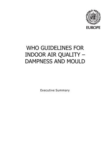 WHO Guidelines for indoor air quality and mould - World Health ...