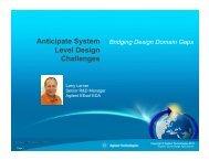 Anticipate System Level Design Challenges