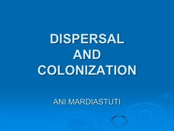 Dispersal & Colonization
