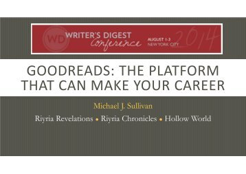 Michael J. Sullivan-Author-Goodreads Writer's Digest Annual Conference 2014