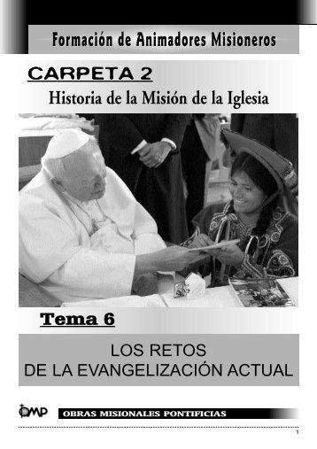 Los retos de la Evangelización actual - Obras Misionales Pontificias