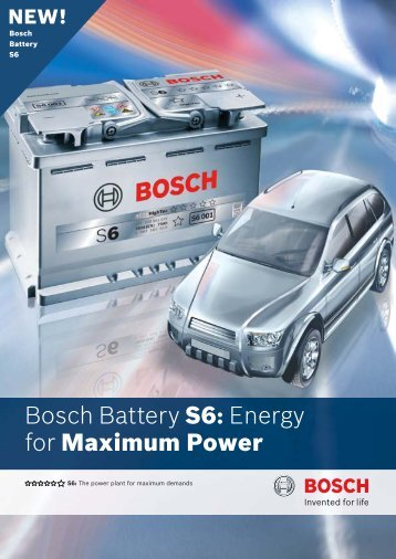 Bosch Battery S6: Energy for Maximum Power