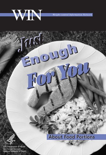 Just Enough For You: About Food Portions - ReducingObesity.org