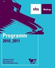 Erste Seiten MH_07_07_2010 (3).indd - Volkshochschule Waltrop