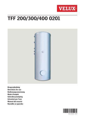 Le ballon de stockage deau chaude (type TFF 200 - 300 - 400) - Velux