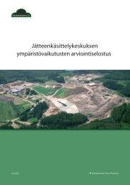 Jätteenkäsittelykeskuksen ympäristövaikutusten arviointiselostus