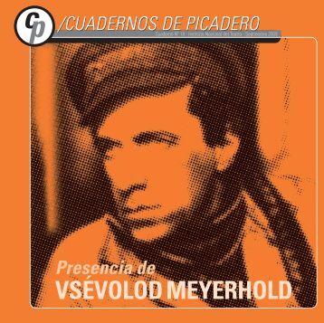 VSÉVOLOD MEYERHOLD - Instituto Nacional del Teatro