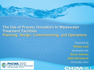 The Use of Process Simulators in Wastewater Treatment ... - pncwa